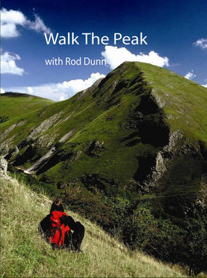 Walk the Peak: A Fifty-walk Journey Through the Peak District (Hardback)