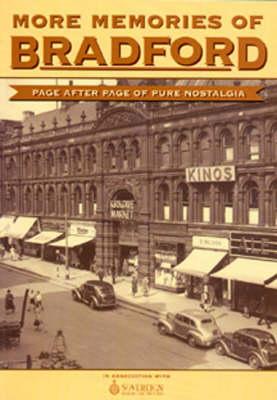 More Memories of Bradford (Paperback)