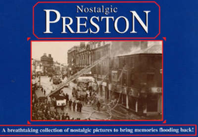 Nostalgic Preston (Paperback)