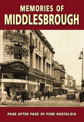 Memories of Middlesbrough (Paperback)