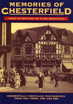 Memories of Chesterfield (Paperback)
