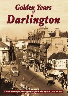 Golden Years of Darlington (Paperback)