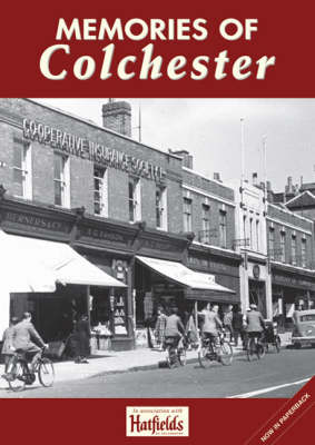 Memories of Colchester (Paperback)