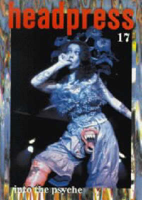 Into The Psyche # 17: Headpress # 17 (Paperback)
