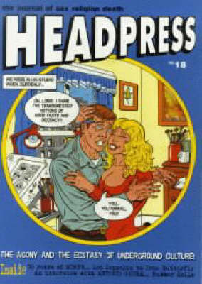 Agony And Ecstasy Of Underground Culture # 18: Headpress # 18 (Paperback)
