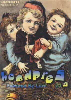 Headpress 24: Powered by Love (Paperback)