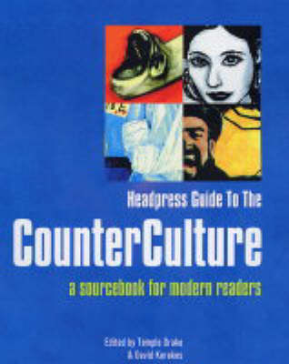Headpress Guide To The Counter Culture: A Sourcebook for Modern Readers (Paperback)