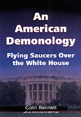 An American Demonology: Flying Saucers Over the White House (Paperback)