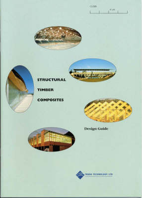 Structural Timber Composites: Design Guide (Hardback)