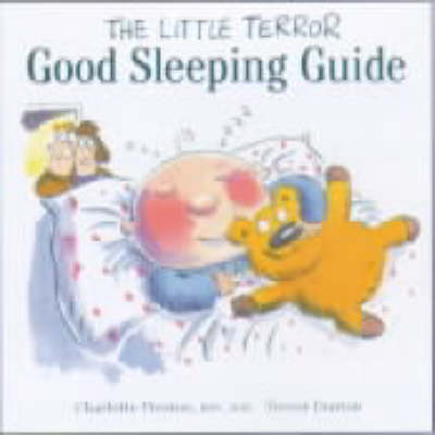 The Little Terror Good Sleeping Guide - Little Terror series (Paperback)