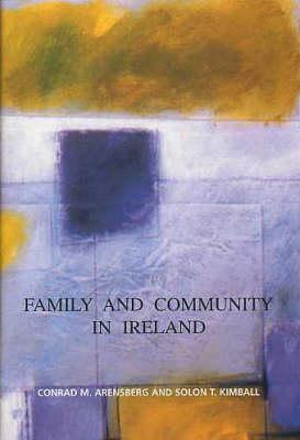 Family and Community in Ireland (Hardback)