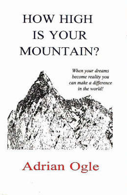 How High is Your Mountain? (Paperback)