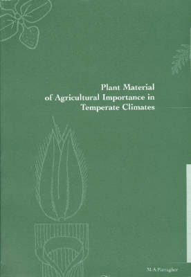 Plant Material of Agricultural Importance in Temperate Climates (Paperback)