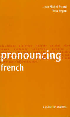 Pronouncing French: A Guide for Students (Paperback)