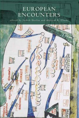 European Encounters: Essays in Memory of Albert Lovett (Hardback)