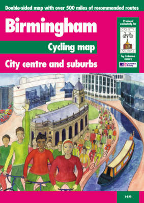 Birmingham Cycling Map: City Centre and Suburbs - Cycle City Guides (Sheet map, folded)