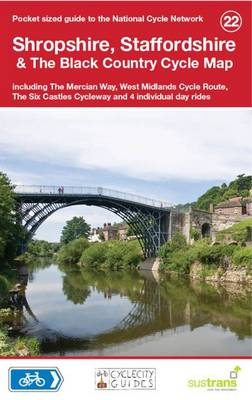 Shropshire, Staffordshire & The Black Country Cycle Map: Including the Mercian Way, West Midlands Cycle Route, The Six Castles Cycleway and 4 Individual Day Rides - National Cycle Network Route Maps (Sheet map, folded)