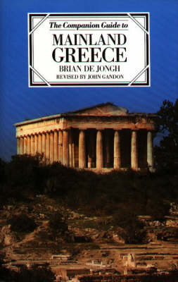 The Companion Guide to Mainland Greece - Companion Guides (Paperback)