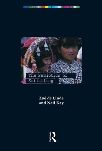 The Semiotics of Subtitling (Paperback)