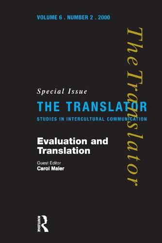 """Evaluation and Translation: Special Issue of """"The Translator"""" (Paperback)"""