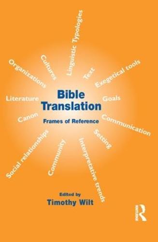 Bible Translation: Frames of Reference (Paperback)
