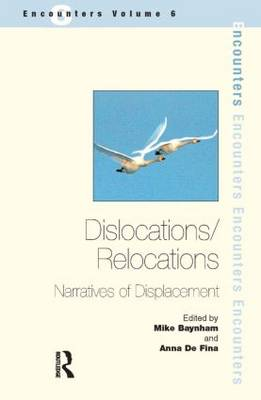 Dislocations/ Relocations: Narratives of Displacement (Paperback)