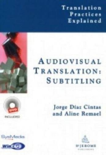 Audiovisual Translation, Subtitling - Translation Practices Explained (Hardback)