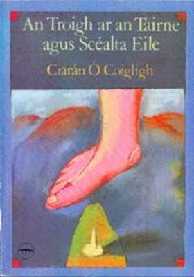 An Troigh ar an Tairne agus Scealta Eile (Paperback)