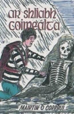 Ar Shliabh Coimealta (Paperback)