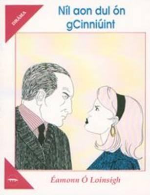 Nil aon Dul on g Cinniuint (Paperback)