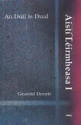 An Duil is Dual - Aisti leirmheasa No. 1 (Paperback)