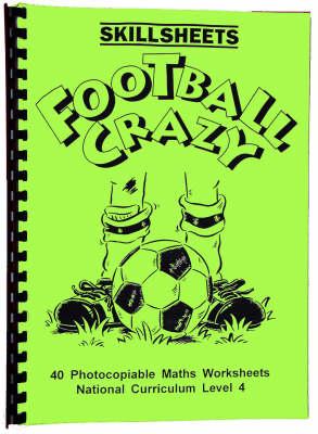 Football Crazy - Skillsheets S. (Spiral bound)