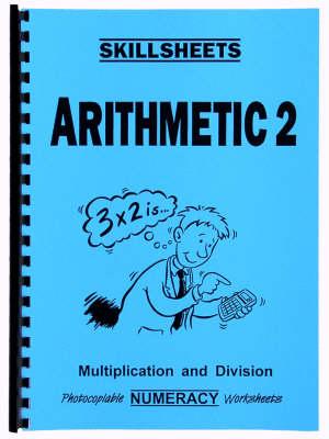 Arithmetic 2 - Skillsheets S. (Spiral bound)