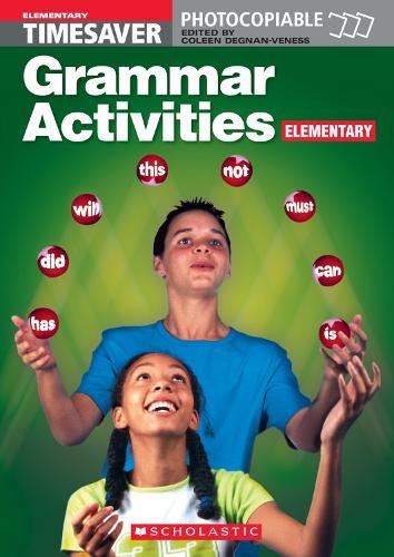 Grammar Activities Elementary: Grammar Activities Elementary Elementary - Timesaver (Spiral bound)