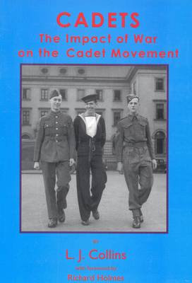 Cadets: The Impact of War on the Cadet Movement (Paperback)