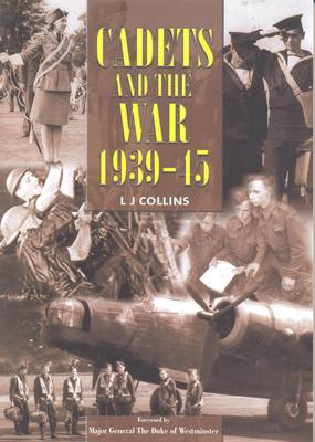 Cadets and the War 1939-45 (Paperback)