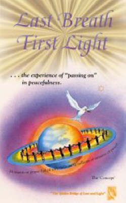 Last Breath - First Light (Paperback)