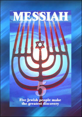 Messiah: Five Jewish People Make the Greatest Discovery (Paperback)