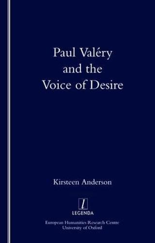 Paul Valery and the Voice of Desire - Legenda (Paperback)