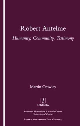 Robert Antelme: Humanity, Community, Testimony (Paperback)