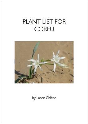 Plant List for Corfu: (Greece - Ionian Islands) (Paperback)