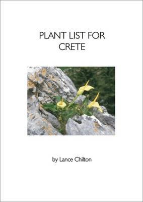 Plant List for Crete: (Greece - South Aegean) (Paperback)