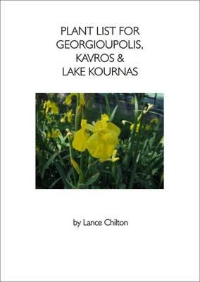 Plant List for Georgioupolis, Kavros and Lake Kournas (Paperback)