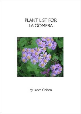 Plant List for La Gomera: (Canary Islands) (Paperback)