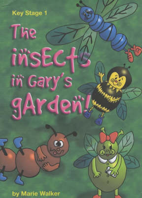 The Insects in Gary's Garden (Spiral bound)