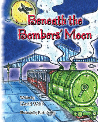 Beneath the Bombers' Moon (Paperback)