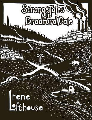 Strange Tales in Bradford Dale: Ghosts, Myths and Legends for 7-12s - Strange Tales 2 (Paperback)