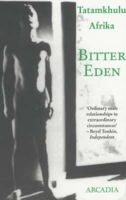 Bitter Eden (Paperback)