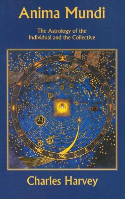 Anima Mundi - The Astrology of the Individual and the Collective (Paperback)