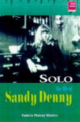 No More Sad Refrains: The Life and Times of Sandy Denny (Hardback)